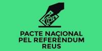 1.- Pacte Nacional pel Referèndum Reus